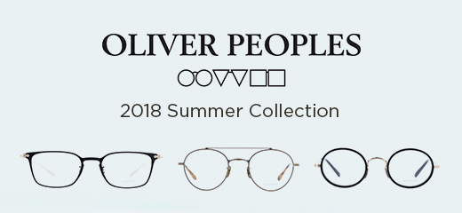 OLIVER PEOPLES 2018 Summer Collection