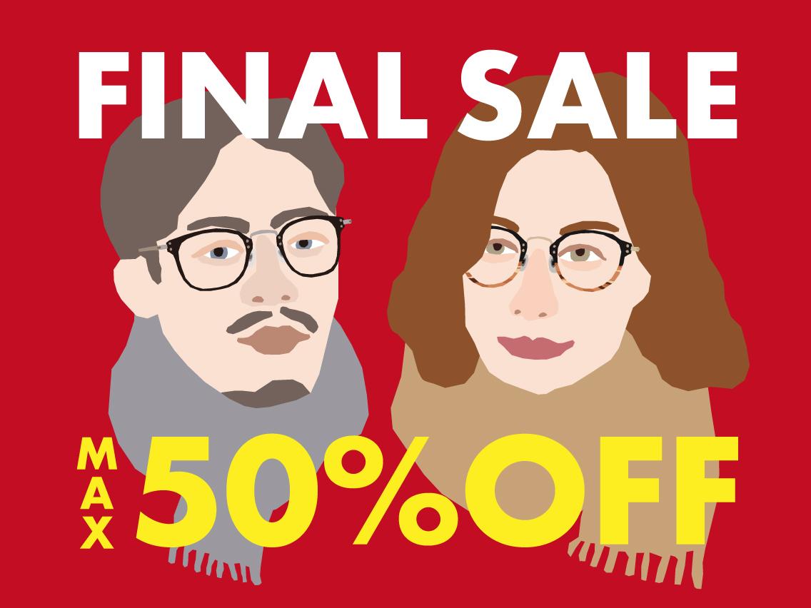 FINAL SALE メガネ・サングラスMAX50%OFF